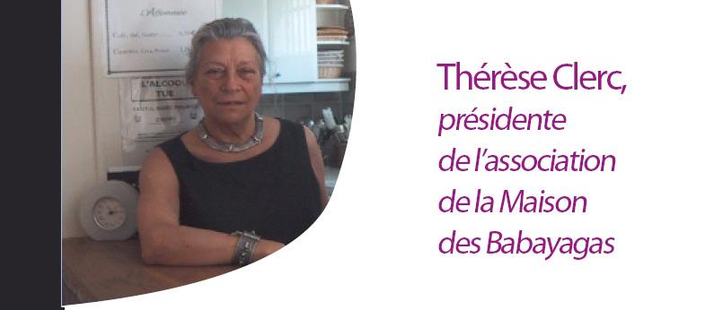 La maison des Babayagas endeuillée : Thérèse Clerc nous a quitté