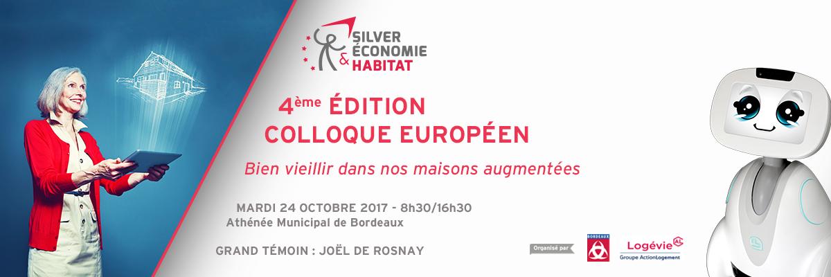 4e édition du Colloque Européen Silver Economie et Habitat à Bordeaux